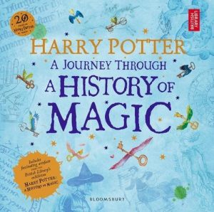 Harry Potter: A Journey through the History of Magic (auf Englisch)