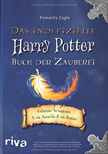 das inoffizielle harry potter buch der zauberei fantasium. Black Bedroom Furniture Sets. Home Design Ideas
